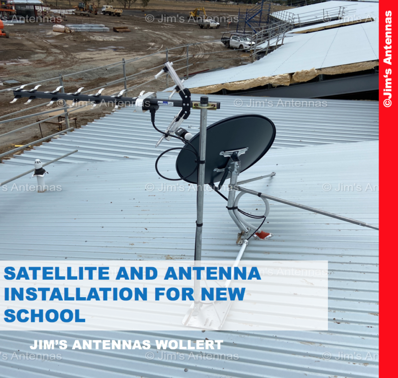 SATELLITE AND ANTENNA INSTALLATION FOR NEW SCHOOL