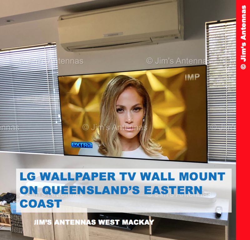 LG WALLPAPER TV WALL MOUNT ON QUEENSLAND'S EASTERN COAST