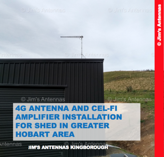 4G ANTENNA AND CEL-FI AMPLIFIER INSTALLATION FOR SHED IN GREATER HOBART AREA