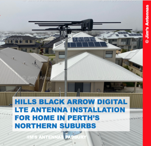 HILLS BLACK ARROW DIGITAL LTE ANTENNA INSTALLATION FOR HOME IN PERTH'S NORTHERN SUBURBS
