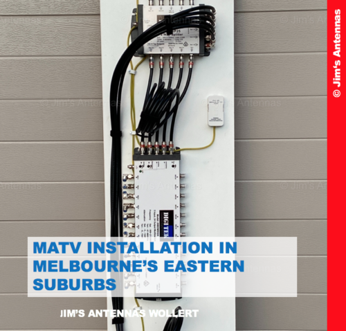 MATV INSTALLATION IN MELBOURNE'S EASTERN SUBURBS