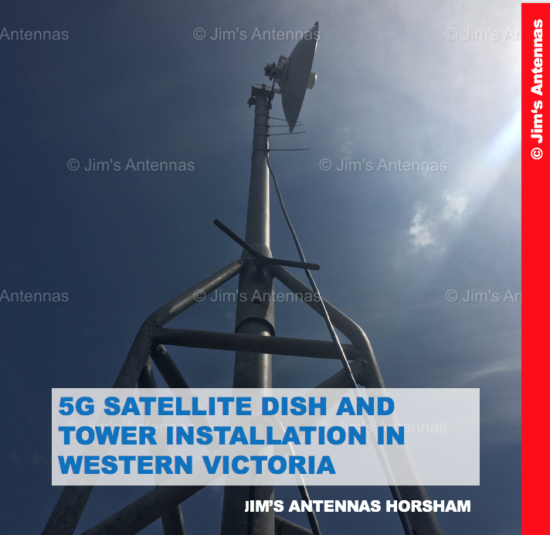 5G SATELLITE DISH AND TOWER INSTALL IN WESTERN VICTORIA