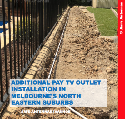 ADDITIONAL PAY TV OUTLET INSTALLATION IN MELBOURNE'S NORTH EASTERN SUBURBS