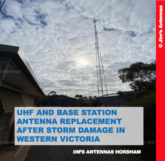 UHF AND BASE STATION ANTENNA REPLACEMENT AFTER STORM DAMAGE IN WESTERN VICTORIA