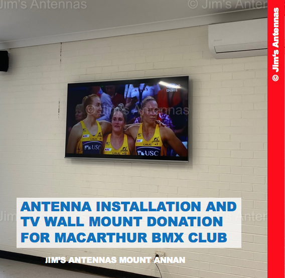 ANTENNA INSTALLATION AND TV WALL MOUNT DONATION FOR MACARTHUR BMX CLUB