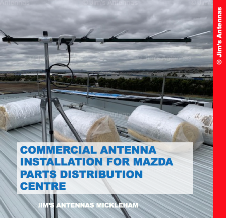Commercial Antenna installation for Mazda Parts Distribution Centre